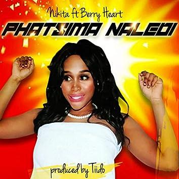 Phatsima Naledi (feat. Berry Heart)