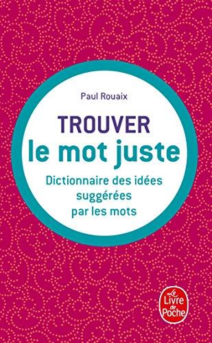 Dictionnaire des idées suggérées par les mots