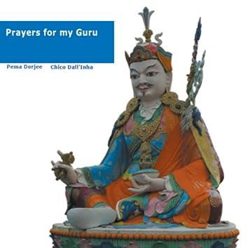 Prayers for My Guru