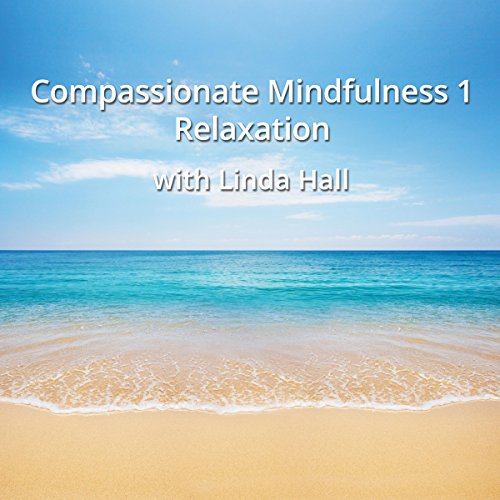 Compassionate Mindfulness 1 audiobook cover art