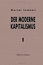 Der moderne Kapitalismus: Band I. Die Genesis des Kapitalismus (German Edition)