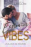 Explosive Vibes: Julian & Marie (Love Vibes 5)
