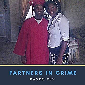 Partners In Crime (Bonnie & Clyde)