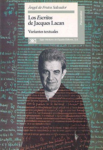 """Los """"Escritos"""" de Jacques Lacan: Variantes textuales (Psicoanálisis)"""
