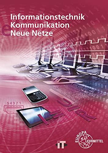 Informationstechnik, Kommunikation, Neue Netze
