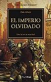 The Horus Heresy nº 27/54 El imperio olvidado (Warhammer The Horus Heresy)...