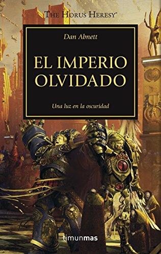 The Horus Heresy nº 27/54 El imperio olvidado (Warhammer The Horus Heresy)