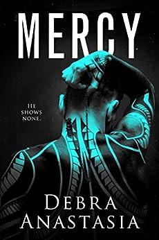 Mercy by [Debra Anastasia]