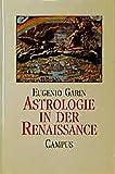 Astrologie in der Renaissance - Eugenio Garin
