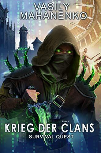 Survival Quest: Krieg der Clans: Roman (Survival Quest-Serie 7)
