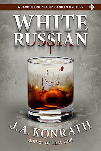 White Russian (Jacqueline 'Jack' Daniels Mysteries Book 11)