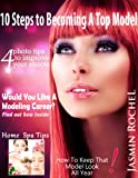 10 Steps to Becoming a Top Model (English Edition)