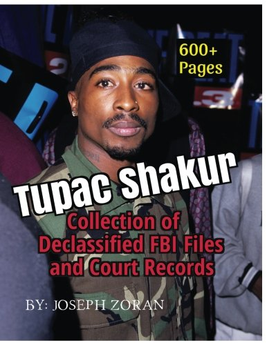 Compare Textbook Prices for Tupac Shakur - Collection of Declassified FBI Files And Court Records  ISBN 9781979783644 by Zoran, Joseph