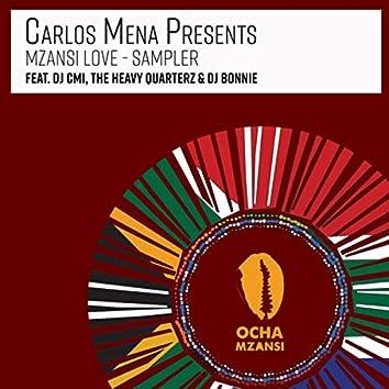 Mzansi Love Sampler [Presented By Carlos Mena]