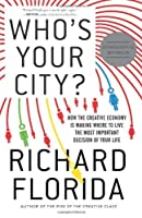 Who's Your City? by Richard Florida(2009-04-28)