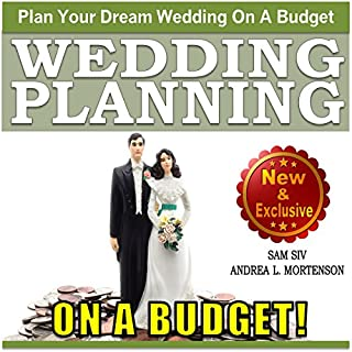 Wedding Planning on a Budget     The Ultimate Wedding Planner and Wedding Organizer to Help Plan Your Dream Wedding on a Budget: Weddings by Sam Siv, Book 24              By:                                                                                                                                 Sam Siv,                                                                                        Andrea L. Mortenson                               Narrated by:                                                                                                                                 Angel Clark                      Length: 1 hr and 40 mins     28 ratings     Overall 4.3