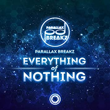 Everything of Nothing