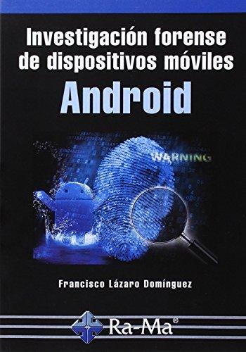 Investigación forense dispositivos móviles Android