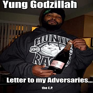 Letter To My Adversaries...