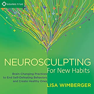 Neurosculpting for New Habits cover art