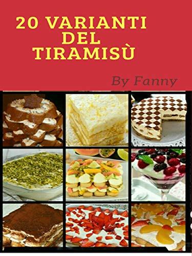 20 Varianti del Tiramisù