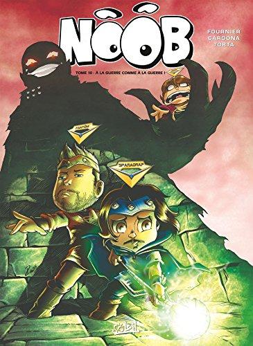 Noob T10: À la guerre comme à la guerre !