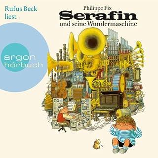 Serafin und seine Wundermaschine Titelbild