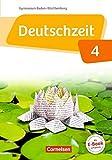 Deutschzeit Band 4: 8. Schuljahr - Baden-Württemberg - Schülerbuch