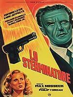 Lo Sterminatore [Italian Edition]