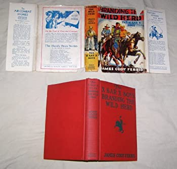 Hardcover The X Bar X boys branding the wild herd, ([His X Bar X boys books]) Book
