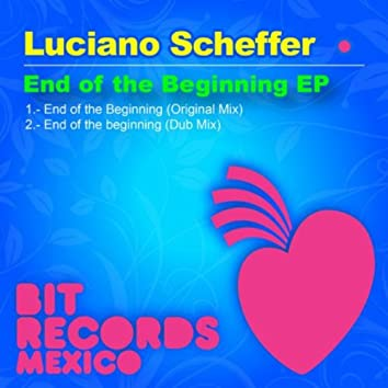 End of the beginning EP