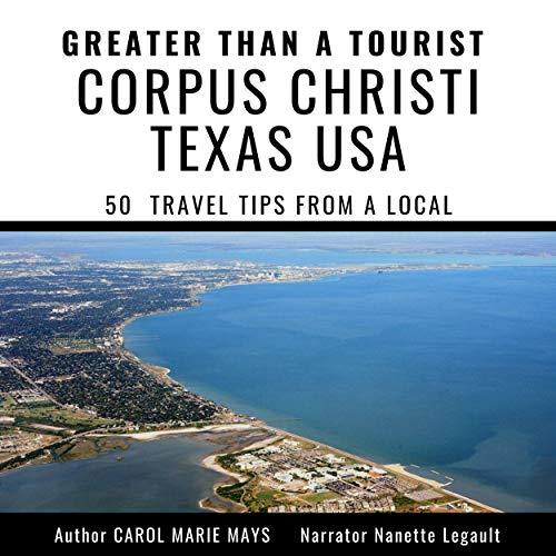 Greater Than a Tourist - Corpus Christi Texas USA cover art