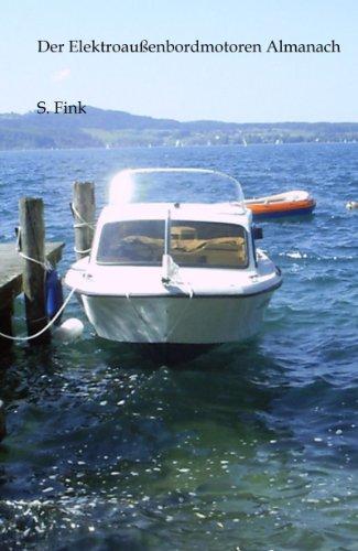 Der Elektroaußenbordmotoren Almanach