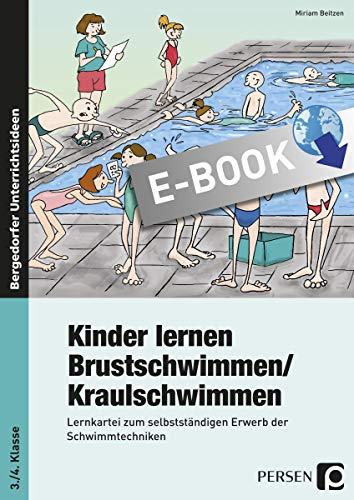 Kinder lernen Brustschwimmen: Lernkartei zum selbständigen Erwerb der Schwimmtechnik (3. und 4. Klasse)
