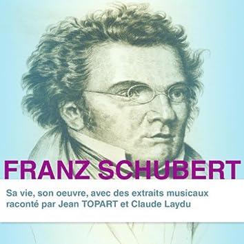 Franz Schubert : sa vie et son œuvre racontées aux enfants (Collection Grands Compositeurs)