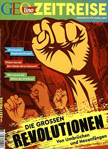 GEOlino Zeitreise 06/2018 - Die großen Revolutionen
