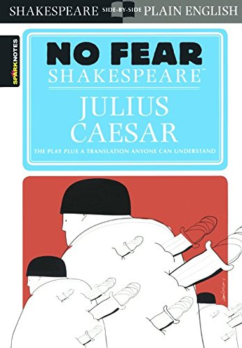 Download Julius Caesar (Sparknotes No Fear Shakespeare) 0606315780