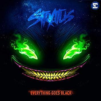 Everything Goes Black