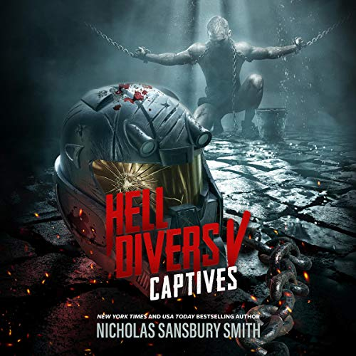Hell Divers V: Captives Audiobook By Nicholas Sansbury Smith cover art