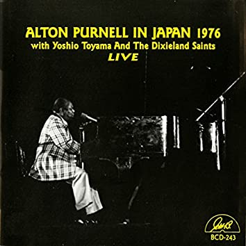 Alton Purnell Live in Japan 1976 W Yoshio Toyama and the Dixieland Saints
