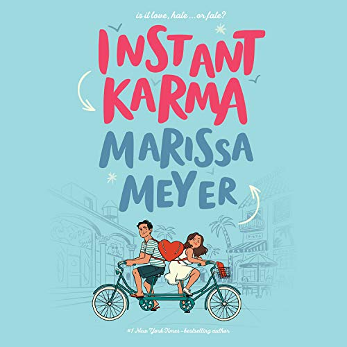Instant Karma Audiobook By Marissa Meyer cover art