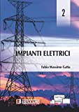 Impianti elettrici (Vol. 2)