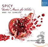 Spicy-Exotic Music for Violin by Biber, Schmelzer & Fux