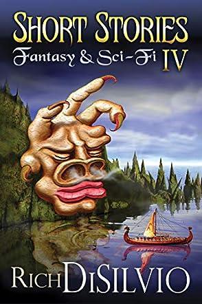 Short Stories IV: Fantasy & Sci-Fi