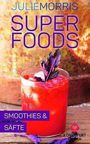 Superfoods - Smoothies & Säfte: Wohlfühlkarten