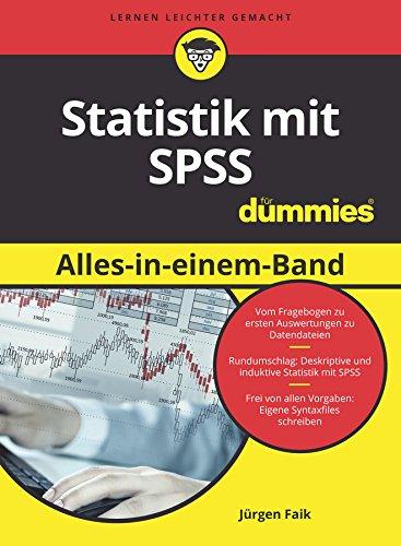 Statistik mit SPSS Alles in einem Band für Dummies (FÜr Dummies)