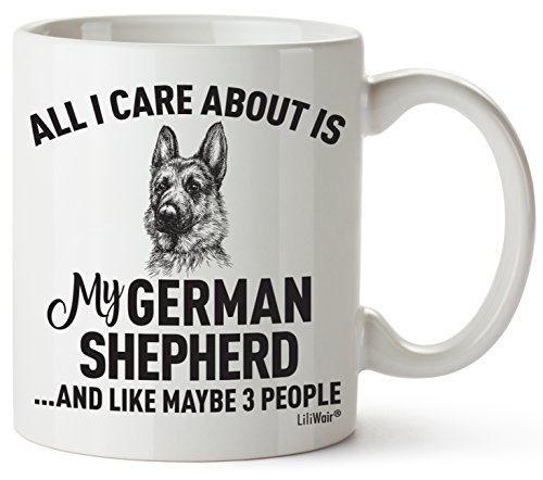 "White German Shepherd Mug with Text ""All I Care About Is My German Shepherd... and like maybe 3 people."""