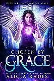 Chosen by Grace: Divine Fate Trilogy (Davina Universe Book 1)