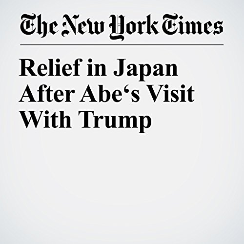 Relief in Japan After Abe's Visit With Trump copertina
