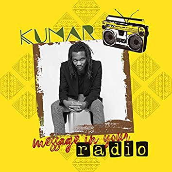 Message in Your Radio